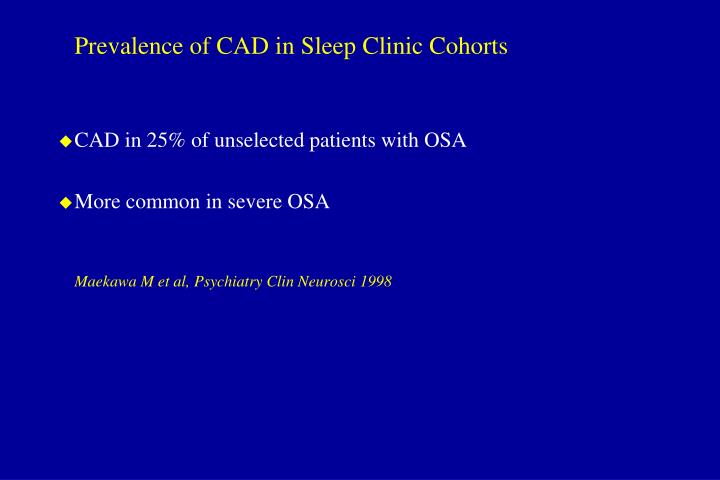 Prevalence of CAD in Sleep Clinic Cohorts