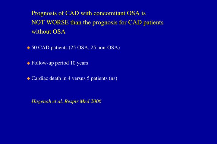 Prognosis of CAD with concomitant OSA is