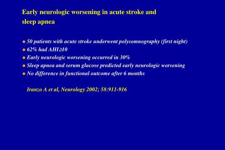 Early neurologic worsening in acute stroke and