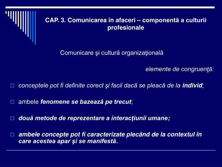 CAP. 3. Comunicarea în afaceri – componentă a culturii profesionale