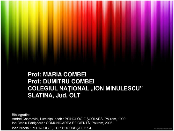 Prof: MARIA COMBEI