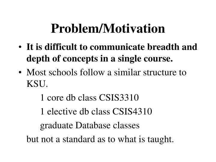 Problem/Motivation