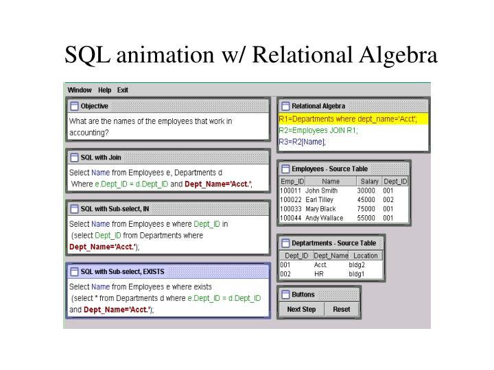 SQL animation w/ Relational Algebra