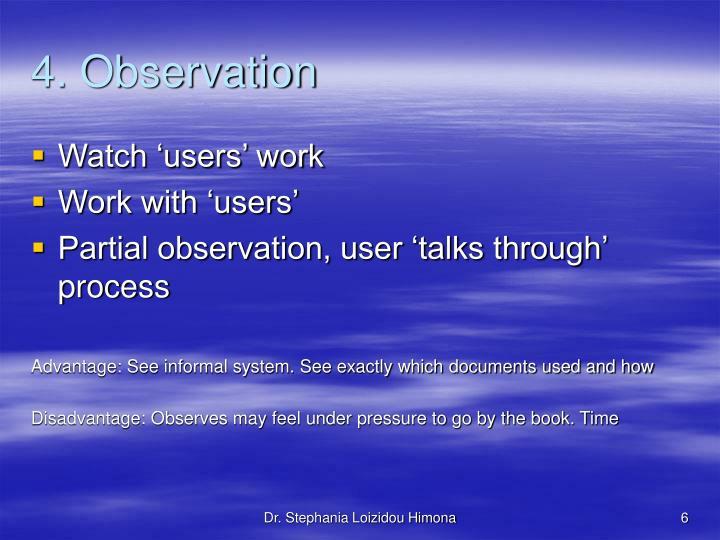 4. Observation