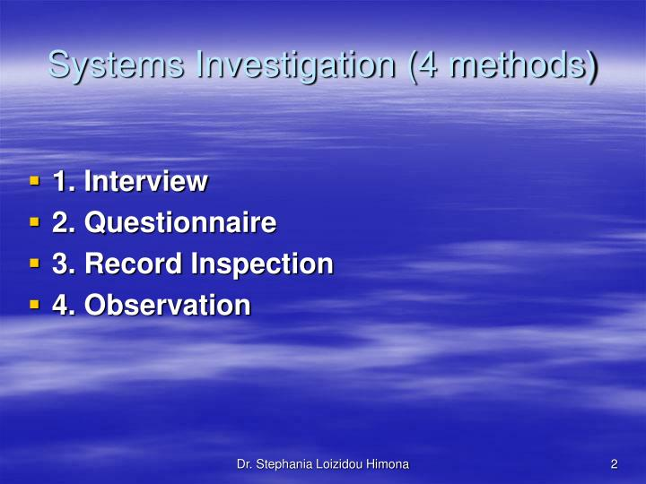 Systems Investigation (4 methods)