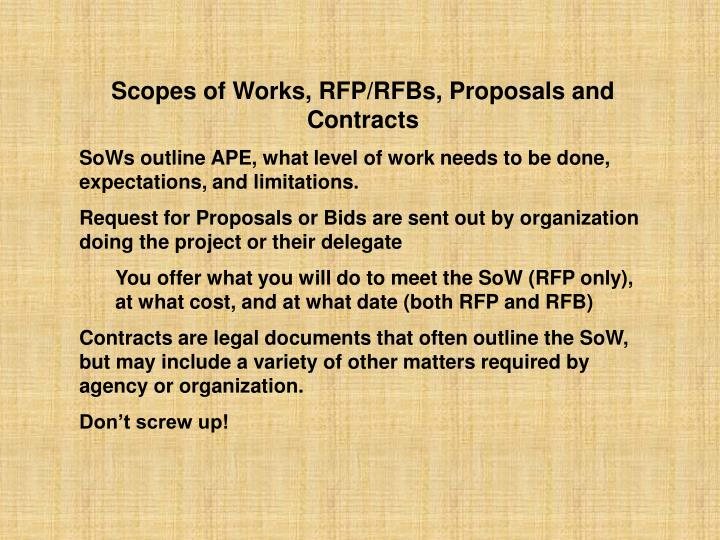 Scopes of Works, RFP/RFBs, Proposals and Contracts