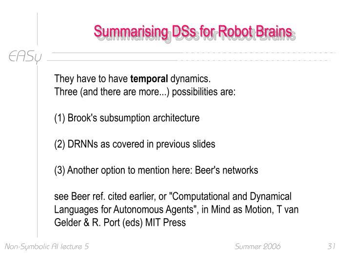 Summarising DSs for Robot Brains