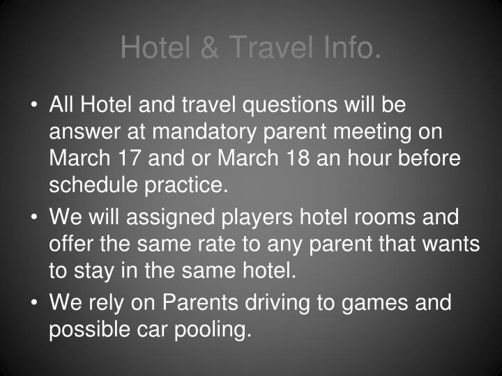 Hotel & Travel Info.