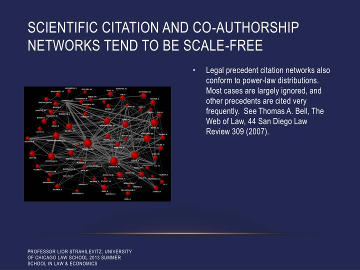 Scientific citation and co-authorship networks tend to be scale-free