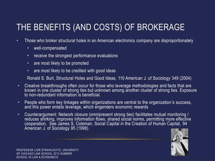 The benefits (and costs) of brokerage