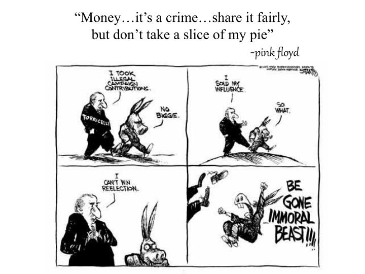 """Money…it's a crime…share it fairly,"