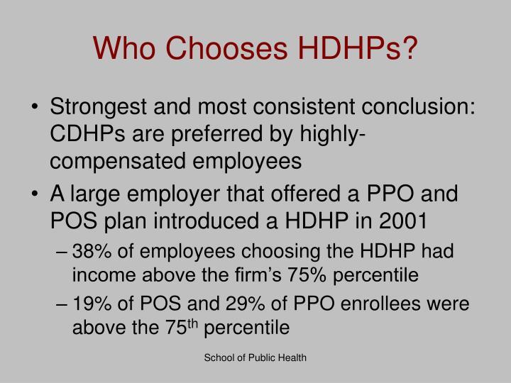 Who Chooses HDHPs?