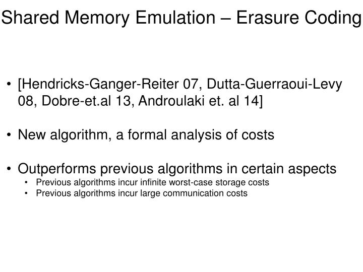 Shared Memory Emulation – Erasure Coding