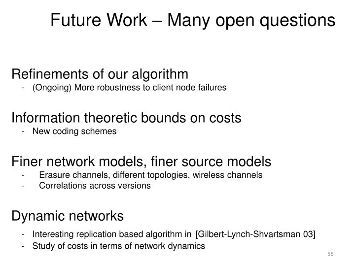Future Work – Many open questions