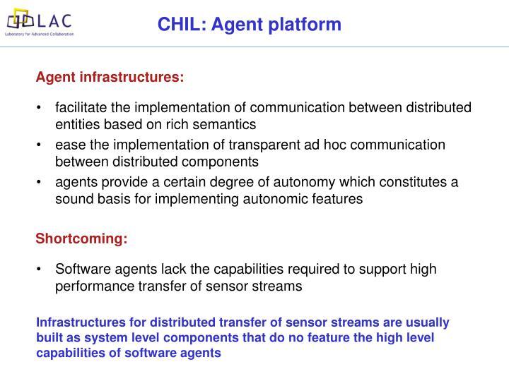 CHIL: Agent platform