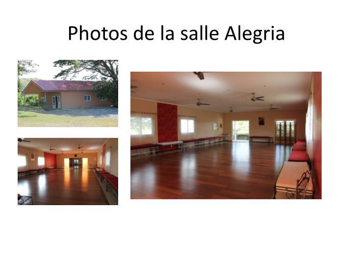 Photos de la salle Alegria