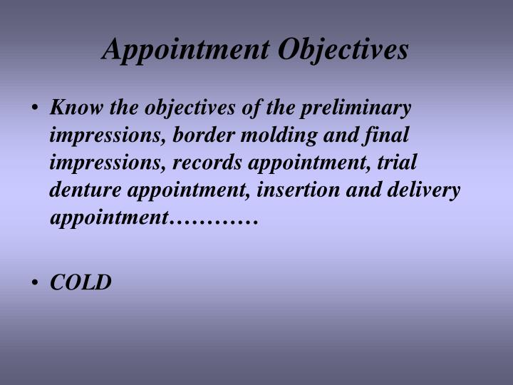 Appointment Objectives