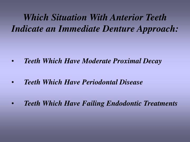 Which Situation With Anterior Teeth