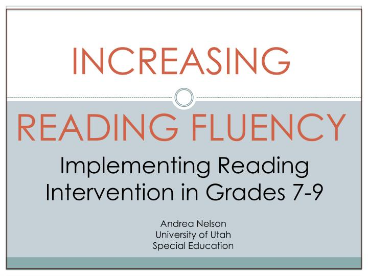 Increasing reading fluency