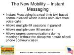 the new mobility instant messaging