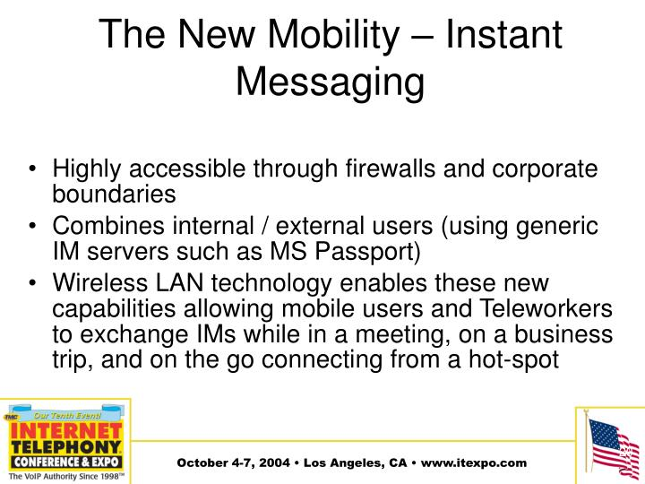 The New Mobility – Instant Messaging