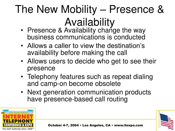 The New Mobility – Presence & Availability