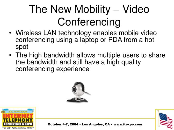 The New Mobility – Video Conferencing