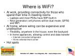 where is wifi