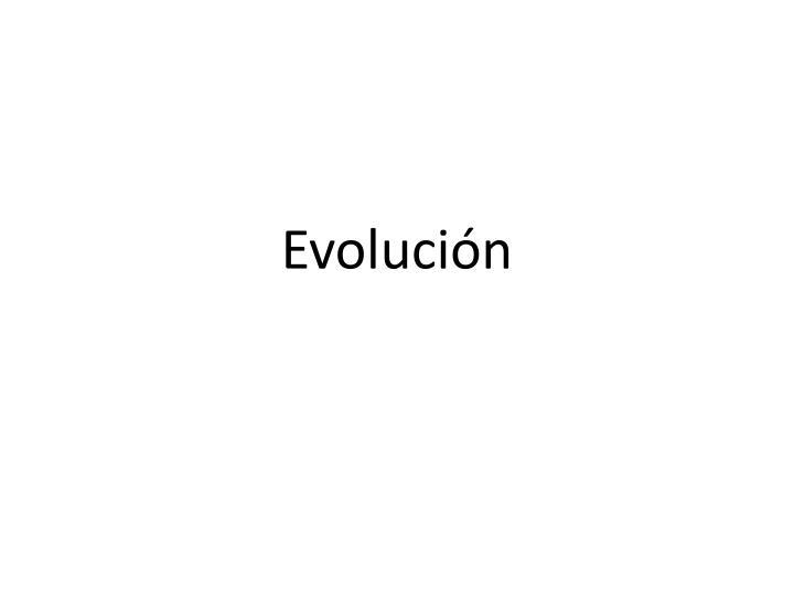 Evolución