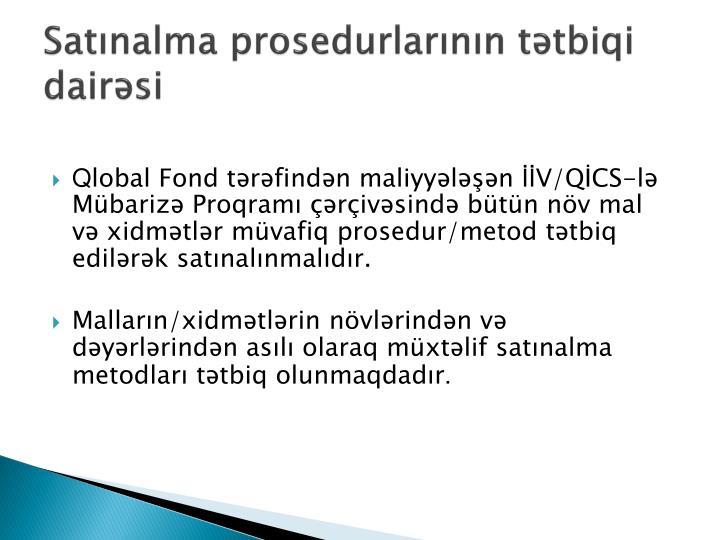 Satınalma prosedurlarının tətbiqi dairəsi