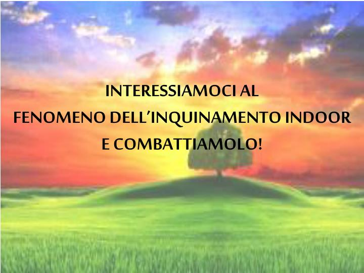 INTERESSIAMOCI AL
