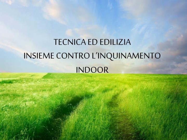 TECNICA ED EDILIZIA