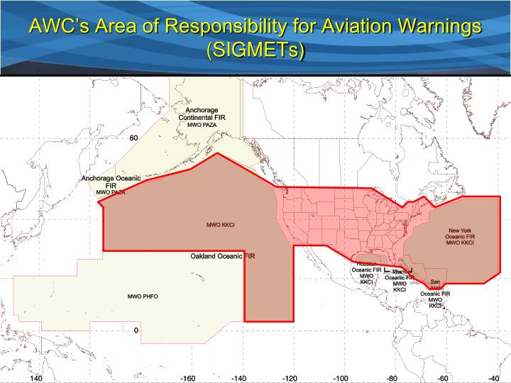AWC's Area of Responsibility for Aviation Warnings (SIGMETs)