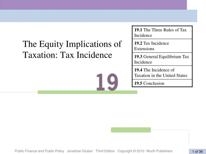 The equity implications of taxation tax incidence