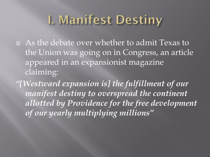 manifest destiny after 1841 was a Manifest destinyand its legacy 1841  relations with mexico were poor after the annexation of texas  manifest destiny and its legacy.