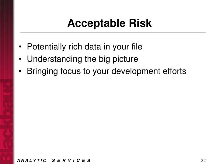 Acceptable Risk