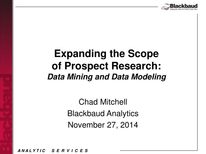 Expanding the scope of prospect research data mining and data modeling