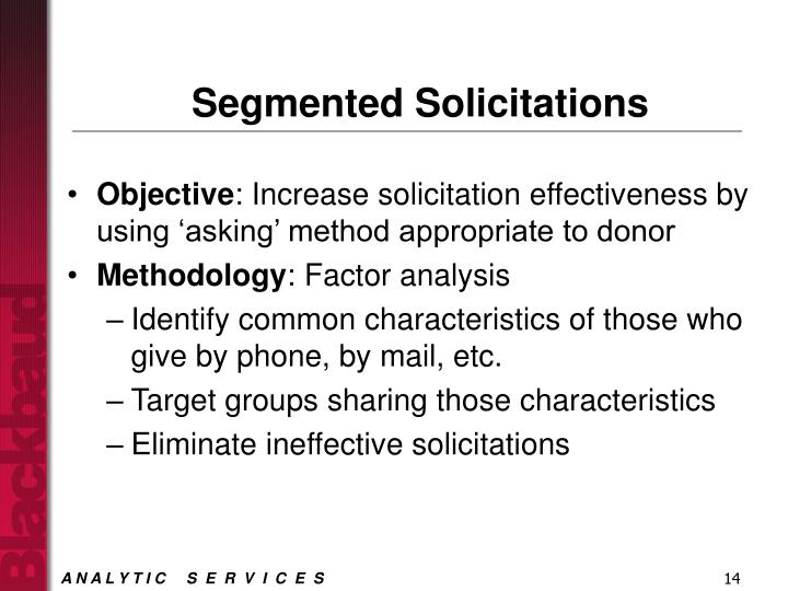 Segmented Solicitations