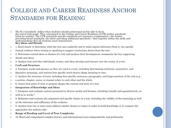 College and Career Readiness Anchor Standards for Reading
