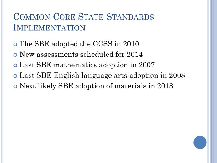 Common Core State Standards Implementation