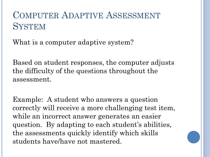 Computer Adaptive Assessment System