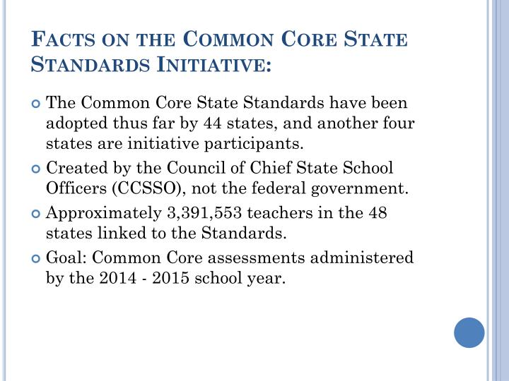 Facts on the Common Core State Standards Initiative: