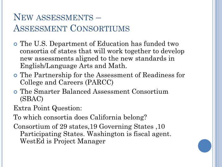 New assessments –