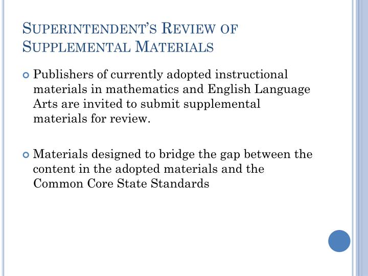 Superintendent's Review of Supplemental Materials