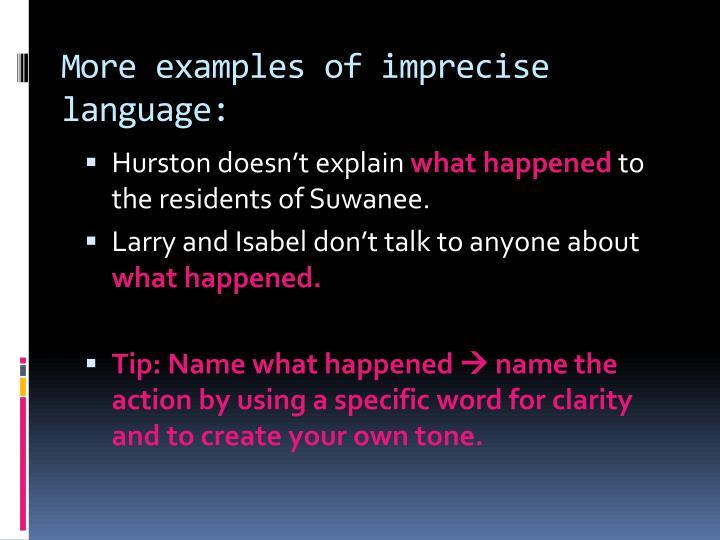 More examples of imprecise language: