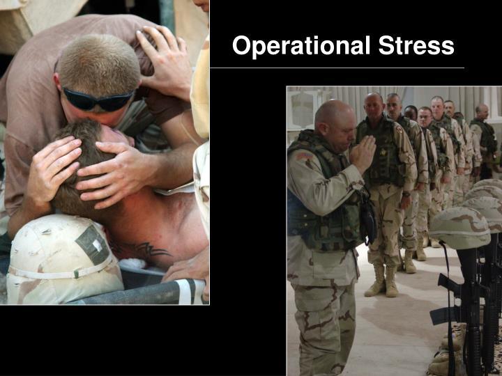 Operational Stress
