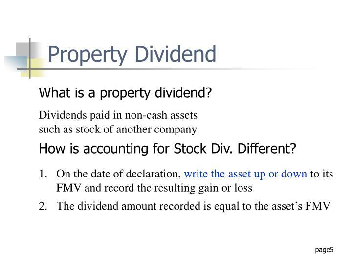 Property Dividend