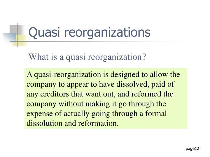 Quasi reorganizations