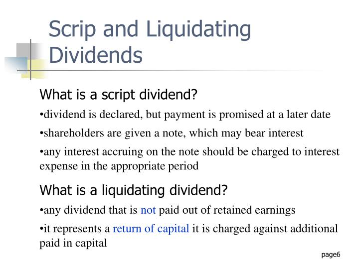 Scrip and Liquidating Dividends