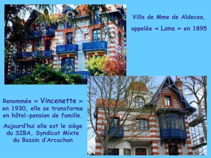 Villa de Mme de Aldecoa,